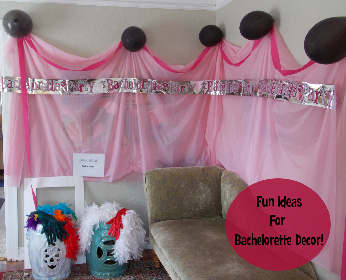 Fun Ideas For Bachelorette Decor!
