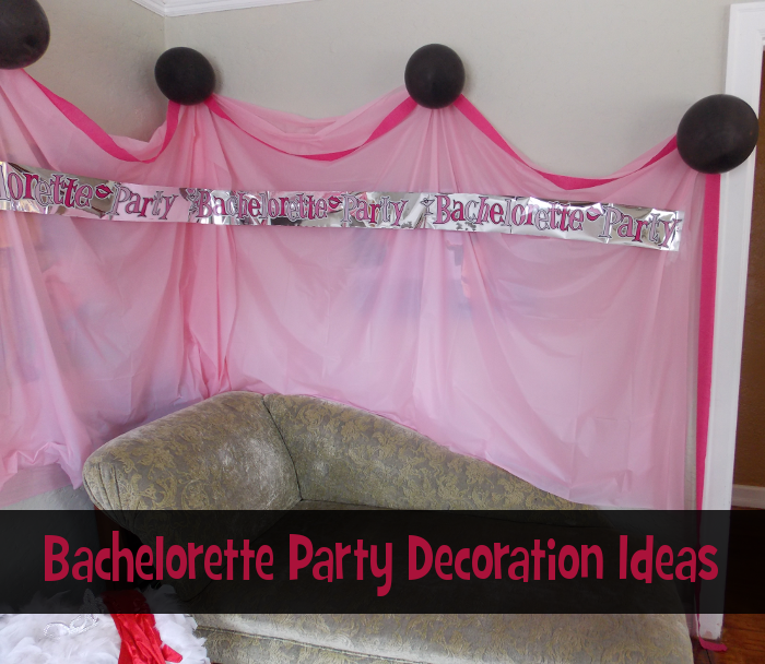 bachelorette party decoration ideas blog my wedding