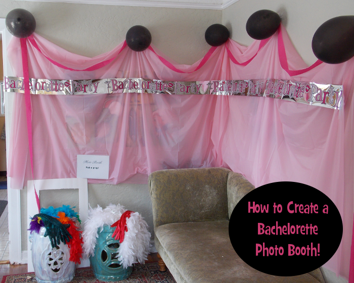 How to Create a Bachelorette Photo Booth!