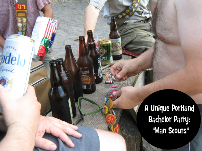 "A Unique Portland  Bachelor Party:  ""Man Scouts"""